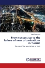 From success up to the failure of new urbanizations in Tunisia Cover Image