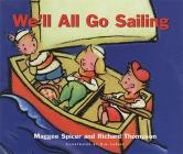 We'll All Go Sailing (First Flight) Cover Image
