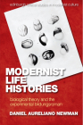 Modernist Life Histories: Biological Theory and the Experimental Bildungsroman (Edinburgh Critical Studies in Modernist Culture) Cover Image