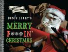Denis Leary's Merry F#%$in' Christmas Cover Image