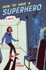 How to Save a Superhero Cover Image