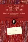 The Forgotten Memoir of John Knox: A Year in the Life of a Supreme Court Clerk in FDR's Washington Cover Image