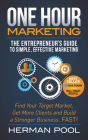 One Hour Marketing: The Entrepreneur's Guide to Simple Effective Marketing Cover Image