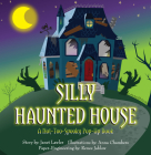 Silly Haunted House: A Not-Too-Spooky Pop-Up Book Cover Image