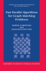 Fast Parallel Algorithms for Graph Matching Problems Cover Image