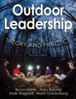 Outdoor Leadership: Theory and Practice Cover Image