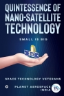 Quintessence of Nano-Satellite Technology: Small is Big Cover Image