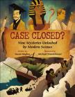 Case Closed?: Nine Mysteries Unlocked by Modern Science Cover Image