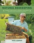 Natural Beekeeping: Organic Approaches to Modern Apiculture, 2nd Edition Cover Image