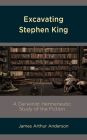 Excavating Stephen King: A Darwinist Hermeneutic Study of the Fiction Cover Image