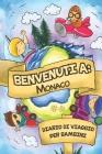 Benvenuti A Monaco Diario Di Viaggio Per Bambini: 6x9 Diario di viaggio e di appunti per bambini I Completa e disegna I Con suggerimenti I Regalo perf Cover Image
