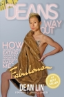 Dean's Way Out: How Overcoming Eating Disorders, Trauma, and Depression Made Me Fabulous! Cover Image