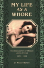 My Life as a Whore: The Biography of Madam Laura Evens Cover Image