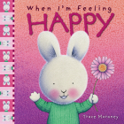 When I'm Feeling Happy (The Feelings Series) Cover Image