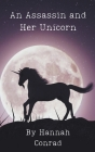 An Assassin and Her Unicorn Cover Image
