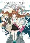 Hatsune Miku: Future Delivery Volume 2 Cover Image