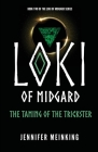 Loki of Midgard: The Taming of the Trickster Cover Image