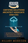 AWS Certified Solutions Architect Associate (SAA-C02): AWS Certified Solutions Architect Associate Ultimate Cheat Sheet, Practice Test Questions with Cover Image