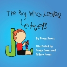 The Boy Who Loves Letters Cover Image