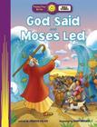 God Said and Moses Led Cover Image