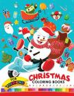 Christmas coloring books for toddlers: Christmas Coloring Book for Children, boy, girls, kids Ages 2-4,3-5,4-8 Cover Image
