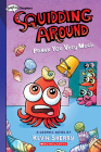 Prank You Very Much: A Graphix Chapters Book (Squidding Around #3) Cover Image