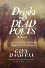 Drinks with Dead Poets: A Season of Poe, Whitman, Byron, and the Brontes Cover Image