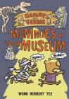Hammy and Gerbee: Mummies at the Museum Cover Image