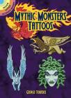 Mythic Monsters Tattoos (Dover Tattoos) Cover Image
