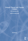 Cultural Theory and Popular Culture: An Introduction Cover Image