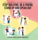 Manami Symone - Inspirational Books from the Heart Collection: Stop Bullying, Be a Friend, Stand up and Speak Out Cover Image