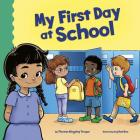 My First Day at School (School Rules) Cover Image