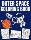 Outer Space Coloring Book: Filled with Planets, Astronauts, Space Ships, Rockets and more - +31 Educational Astronomy Facts - For Kids Ages 4-12 Cover Image