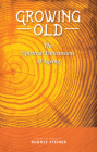 Growing Old: The Spiritual Dimensions of Ageing Cover Image