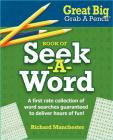 Great Big Grab a Pencil Book of Seek-A-Word Cover Image
