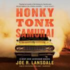 Honky Tonk Samurai (Hap Collins and Leonard Pine Novels #11) Cover Image