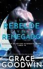 La rebelde y el renegado Cover Image