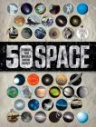 50 Things You Should Know About Space Cover Image