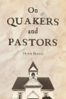 On Quakers and Pastors Cover Image
