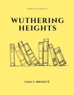 Wuthering Heights by Emily Brontë Cover Image