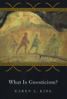 What Is Gnosticism? Cover Image
