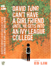 David Tung Can't Have a Girlfriend Until He Gets Into an Ivy League College Cover Image
