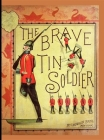 Brave Tin Soldier (Hc) Cover Image