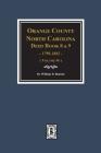 Orange County, North Carolina Deed Books 8 and 9, 1799-1802. (Volume #6) Cover Image