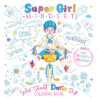 Super Girl Mindset Coloring Book: What Should Darla Do? Cover Image