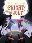 Fright of July Cover Image