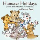 Hamster Holidays: Noun & Adjective Adventures (Pet Grammar Parade) Cover Image