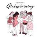 Girlsplaining  Cover Image