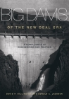 Big Dams of the New Deal Era: A Confluence of Engineering and Politics Cover Image