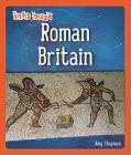 Info Buzz: Early Britons: Roman Britain Cover Image